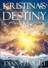 Kristina's Destiny