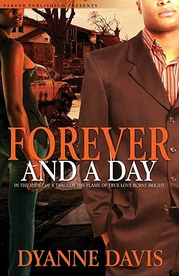 Forever and a Day by Dyanne Davis