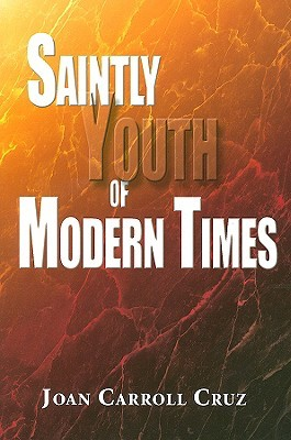 Saintly Youth of Modern Times