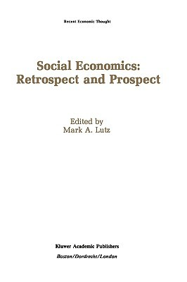 Social Economics: Retrospect and Prospect