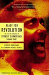 Ready for Revolution by Stokely Carmichael