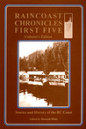 Raincoast Chronicles First Five: Collector's Edition