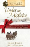 Love Finds You Under the Mistletoe