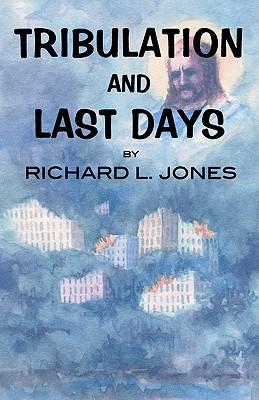 Tribulation and Last Days