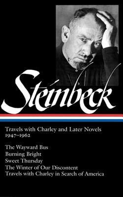 Travels With Charley and Later Novels, 1947-1962 by John Steinbeck