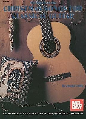 Mel Bay Christmas Songs-Classic Guitar