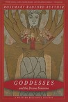 Goddesses and the Divine Feminine: A Western Religious History
