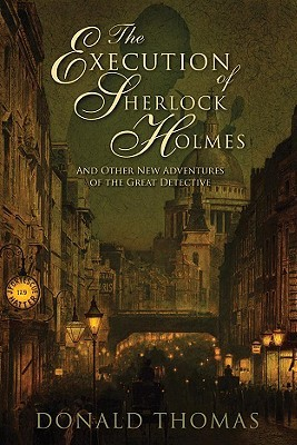 The Execution of Sherlock Holmes: And Other New Ad...