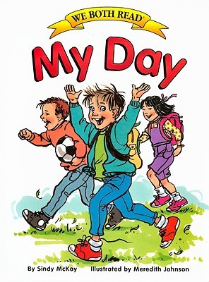 My Day by Sindy McKay