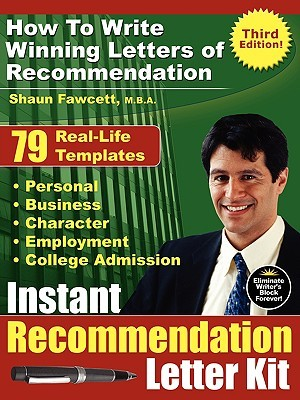Instant Recommendation Letter Kit - How to Write Winning Letters of Recommendation