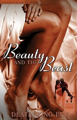 Beauty and the Beast by Deatri King-Bey