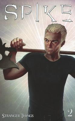 Spike, Volume 2 by Brian Lynch