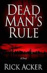 Dead Man's Rule (Dead Man's Rule #1)