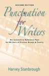 Punctuation for Writers: An Instructive Reference Text for Writers of Fiction, Essays & Poetry