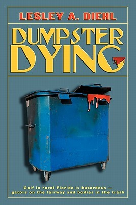 Dumpster Dying (Big Lake Murder Mysteries, #1)