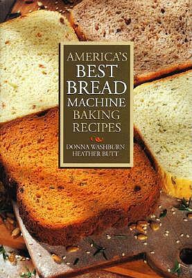 America S Best Bread Machine Baking Recipes