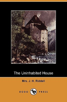 The Uninhabited House by J.H. Riddell