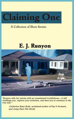 Claiming One by E.J. Runyon