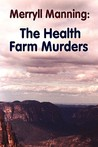 Merryll Manning: The Health Farm Murders