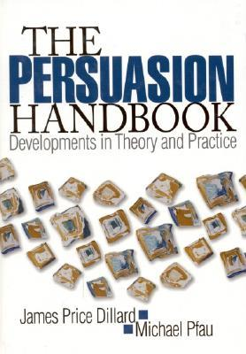 the persuasion handbook developments in theory and practice pdf
