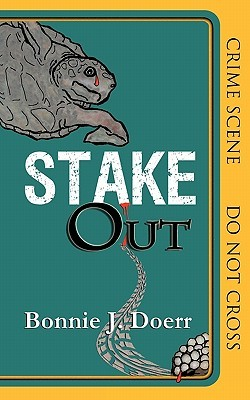Stakeout by Bonnie J. Doerr
