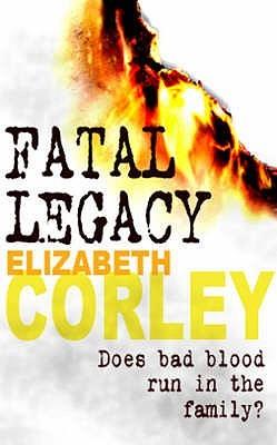 Fatal Legacy by Elizabeth Corley