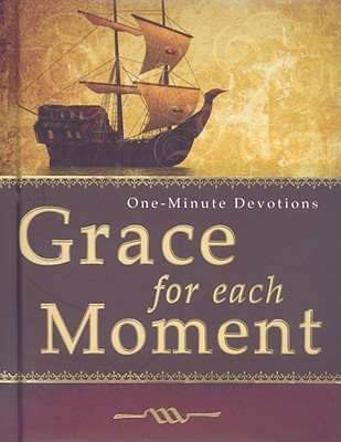 Moment Of Grace >> Grace For Each Moment By Not A Book