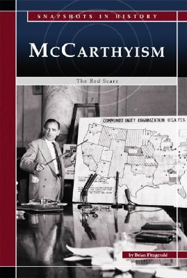 McCarthyism: The Red Scare
