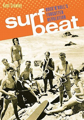 Surf Beat by Kent Crowley
