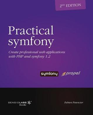 Practical Symfony 1.2 for Propel
