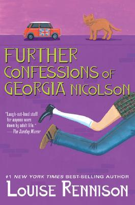 Further Confessions of Georgia Nicolson (Confessions of Georgia Nicolson, #3-4)