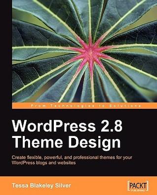 Wordpress 2.8 Theme Design by Tessa Blakeley Silver