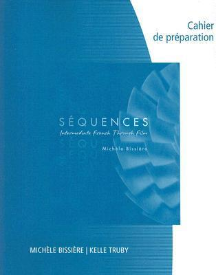 Workbook/Lab Manual for Sequences: Intermediate French through French