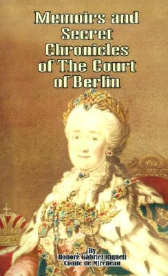 memoirs-secret-chronicles-of-the-court-of-berlin