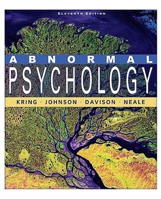 Abnormal Psychology by Ann M. Kring