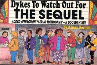 Dykes to Watch Out For: The Sequel (DtWOF, #4)