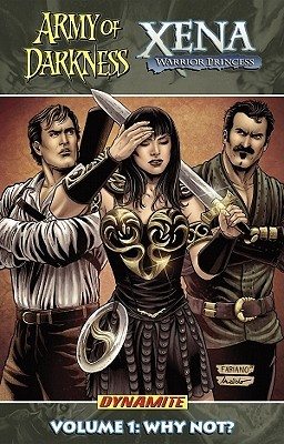 Army of Darkness/Xena, Volume 1: Why Not?