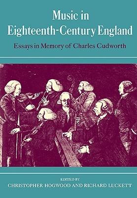 Music in Eighteenth-Century England: Essays in Memory of Charles Cudworth