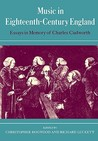 Music in Eighteenth-Century England: Essays in Memory of Charles Cudworth
