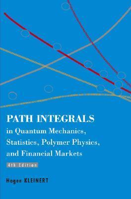 Path Integrals in Quantum Mechanics, Statistics, Polymer Phys... by Hagen Kleinert