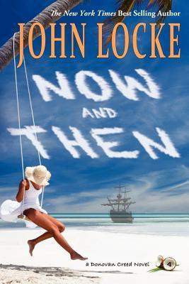Now & Then by John  Locke
