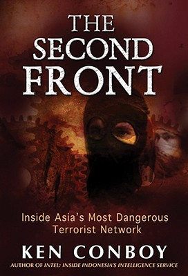 The Second Front: Inside Jemaah Islamiyah, Asia's Most Dangerous Terrorist Network