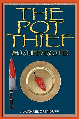The Pot Thief Who Studied Escoffier (A Pot Thief Murder Mystery #3)