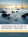 Chronica de El-Rei D. Fernando, Volumes 1-3
