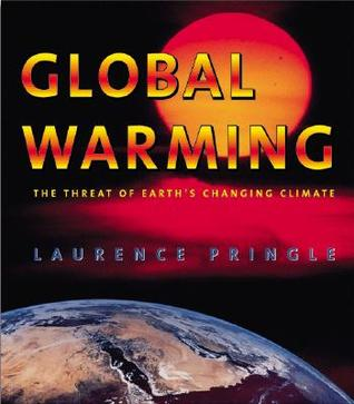 Global Warming: The Threat of Earth's Changing Climate