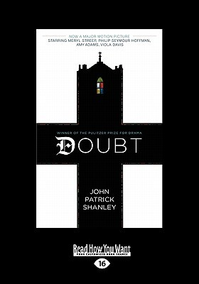 doubt paper You have read the play and watched the film now, consider what it means to doubt what is doubt are there different kinds is doubt a positive or a negative and under what circumstances.