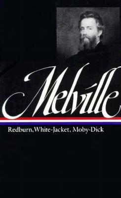 Redburn / White-Jacket / Moby-Dick