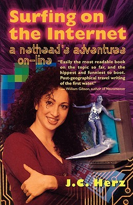Surfing on the Internet: A Nethead's Adventures On-Line