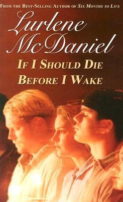 If I Should Die Before I Wake by Lurlene McDaniel