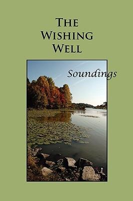 The Wishing Well: Soundings